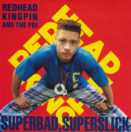 Redhead Kingpin and the F.B.I. - Superbad, superslick