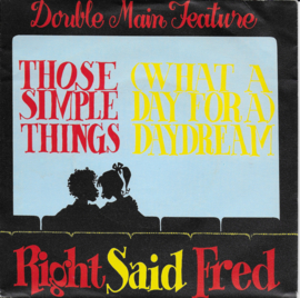 Right Said Fred - Those simple things