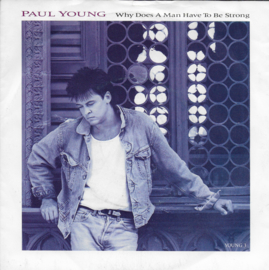Paul Young - Why does a man have to be strong