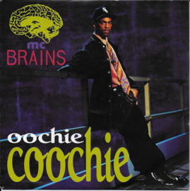 MC Brains - Oochie coochie