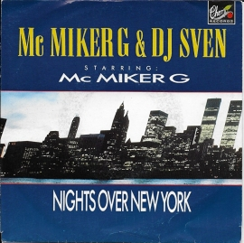 "M.C. Miker ""G"" & Deejay Sven - Nights over New York"