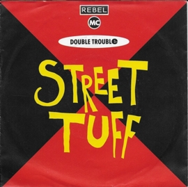 Double Trouble ft. The Rebel MC - Street tuff