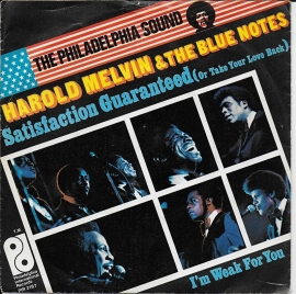 Harold Melvin & The Blue Notes - Satisfaction guaranteed (or take your love back)