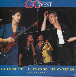 Go West - Don't look down (the sequel)
