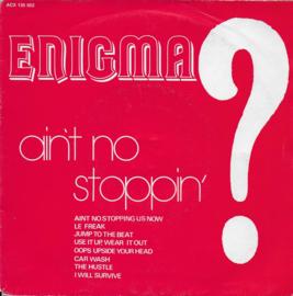 Enigma - Ain't no stoppin'