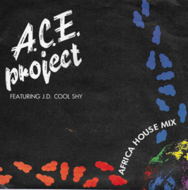 A.C.E. Project feat. J.D. Cool Shy - Africa