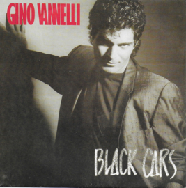 Gino Vannelli - Black cars (Franse uitgave)