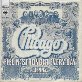 Chicago - Feelin' stronger every day