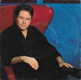 Robert Palmer and UB 40 - I'll be your baby tonight