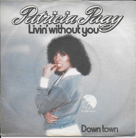 Patricia Paay - Livin' whithout you