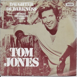 Tom Jones - Daughter of darkness