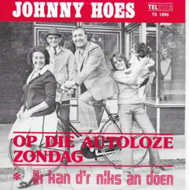 Johnny Hoes - Ik kan d'r niks an doen