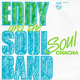 Eddy and the Soulband - Soulchacha