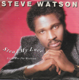 Steve Watson - Steal my love
