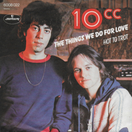 10CC - The things we do for love (Duitse uitgave)