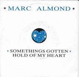 Marc Almond - Somethings gotten hold of my heart