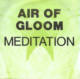 Air of Gloom - Meditation