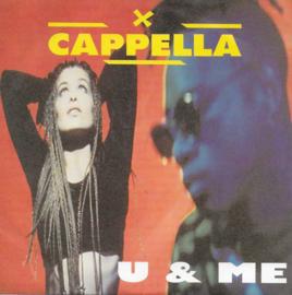 Cappella - U & me