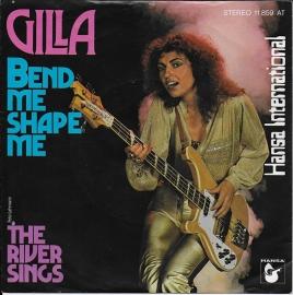 Gilla - Bend me shape me