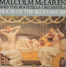 Malcolm McLaren and the Bootzilla Orchestra - House of the blue danube
