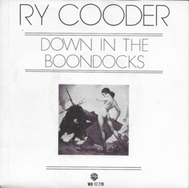 Ry Cooder - Down in the boondocks