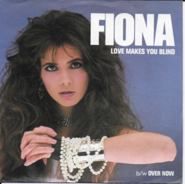 Fiona - Love makes you blind