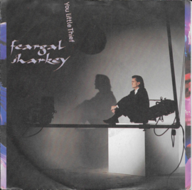 Feargal Sharkey - You little thief
