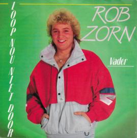 Rob Zorn - Loop nou niet door
