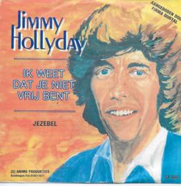 Jimmy Hollyday - Ik weet dat je niet vrij bent