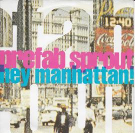 Prefab Sprout - Hey Manhattan!