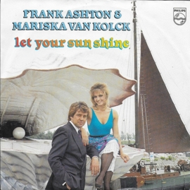 Frank Ashton & Mariska van Kolck - Let your sun shine