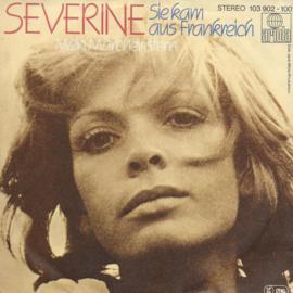 Severine - Sie kam aus Frankreich