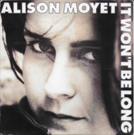 Alison Moyet - It won't be long