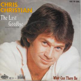 Chris Christian - The last goodbye