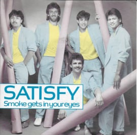 Satisfy - Smoke gets in your eyes
