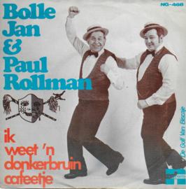 Bolle Jan & Paul Rollman - Ik weet 'n donkerbruin cafeetje