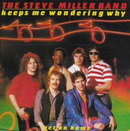 Steve Miller Band - Keeps me wondering why