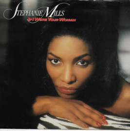 Stephanie Mills - If i were your woman (Amerikaanse uitgave)