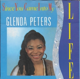 Glenda Peters - Since you came into my life