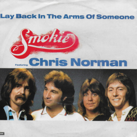 Smokie feat. Chris Norman - Lay back in the arms of someone (Duitse uitgave)