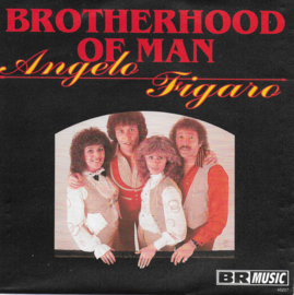 Brotherhood of Man - Angelo / Figaro
