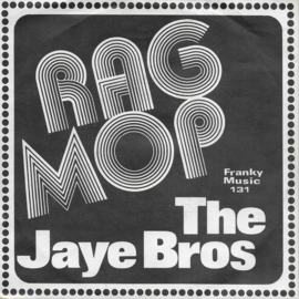 Jaye Bros - Rag mop (Belgische uitgave)