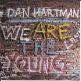 Dan Hartman - We are the young