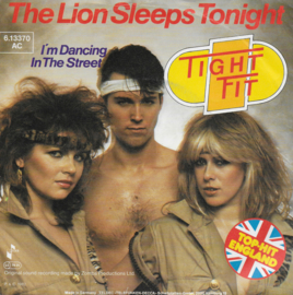 Tight Fit - The lion sleeps tonight (Duitse uitgave)
