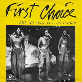 First Choice - Let no man put us under