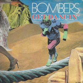 Bombers - Get dancin'