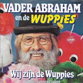 Vader Abraham en de Wuppies - Wij zijn de Wuppies