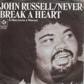 John Russell - Never break a heart