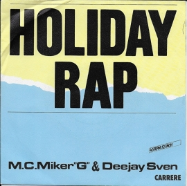 "M.C. Miker ""G"" & Deejay Sven - Holiday rap (French edition)"