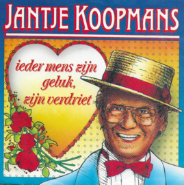 Jantje Koopmans - Ieder mens zijn geluk, zijn verdriet